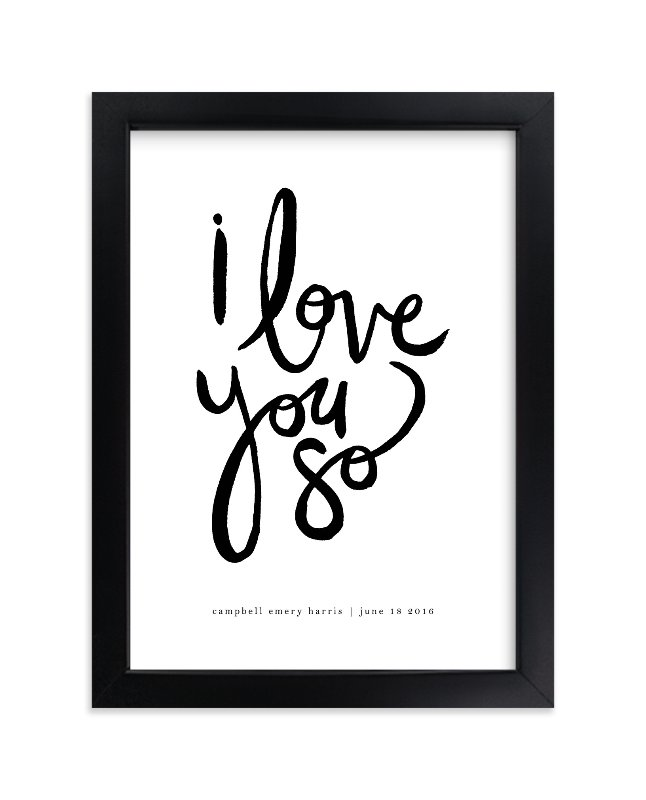 """""""I Love You So"""" - Children's Custom Art Print by Kelly Ventura in beautiful frame options and a variety of sizes."""