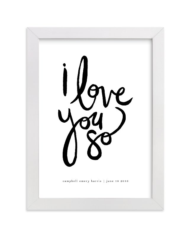 This is a white personalized art for kid by Kelly Ventura called I Love You So with standard.