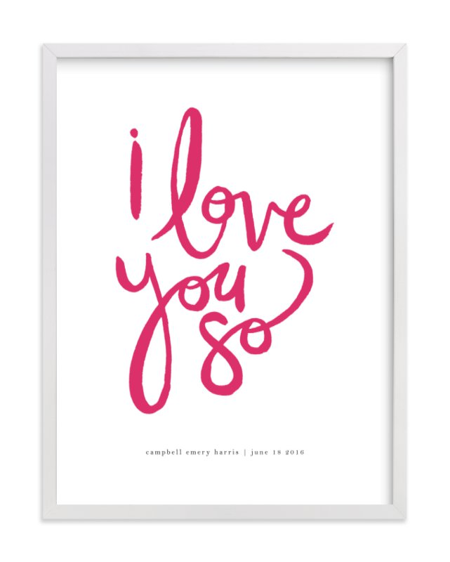 This is a pink personalized art for kid by Kelly Ventura called I Love You So.