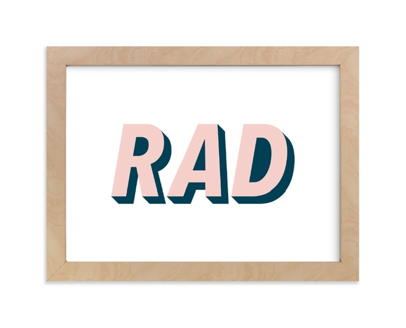 """Be Rad"" - Limited Edition Art Print by Christine Sullivan Houlihan in beautiful frame options and a variety of sizes."