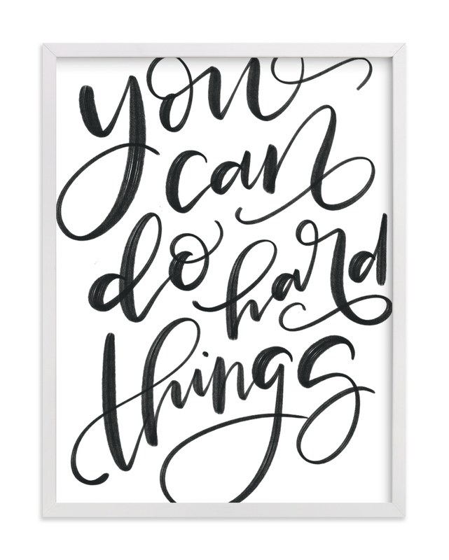 This is a black and white kids wall art by Amy Payne called You Can Do Hard Things.