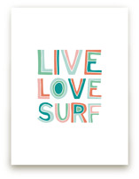 Live Love Surf by Chasity Smith