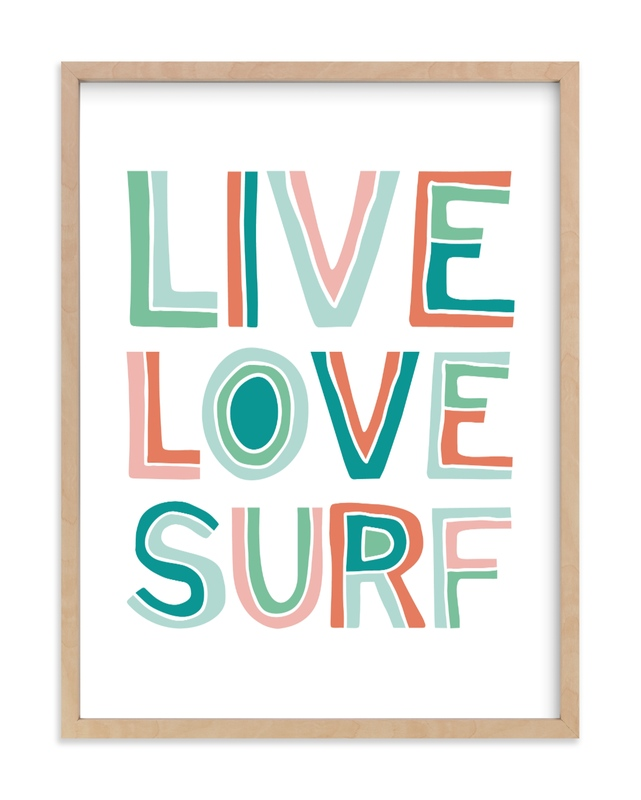 """Live Love Surf"" - Limited Edition Art Print by Chasity Smith in beautiful frame options and a variety of sizes."