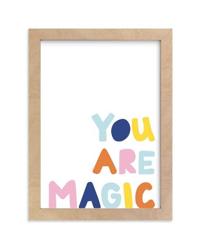 """""""Colorful - You are Magic"""" by Jessica Prout in beautiful frame options and a variety of sizes."""