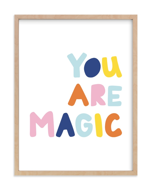 """Colorful - You are Magic"" by Jessica Prout in beautiful frame options and a variety of sizes."