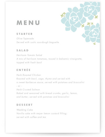 This is a portrait floral, simple, blue Menus by Carolyn MacLaren called Sunday Succulent with Standard printing on Signature in Classic Flat Card format. Give guests a sneak peek of the meal to come with these unique menus. All menus ...