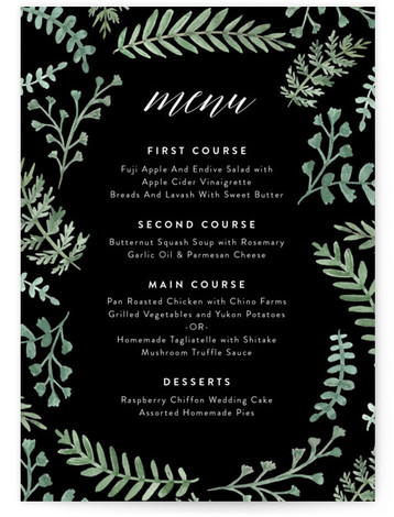 This is a portrait botanical, black, green Menus by Amy Kross called Painted Ferns with Standard printing on Signature in Classic Flat Card format. Give guests a sneak peek of the meal to come with these unique menus. All menus ...