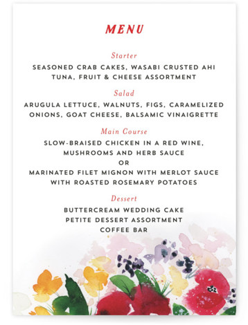 This is a botanical, painterly, red Menus by Lindsay Megahed called Festive Floral with Standard printing on Signature in Classic Flat Card format. Give guests a sneak peek of the meal to come with these unique menus. All menus can ...