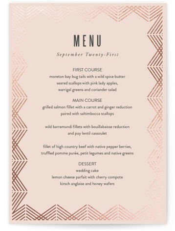 This is a portrait geometric, vintage, pink Menus by Kampai Designs called Shine with Foil Pressed printing on Signature in Classic Flat Card format. Give guests a sneak peek of the meal to come with a beautiful foil pressed menu, ...