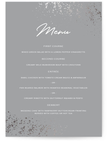 This is a grey, silver Menus by Juliana Zimmermann called Paint Splash with Foil Pressed printing on Signature in Classic Flat Card format. Give guests a sneak peek of the meal to come with a beautiful foil pressed menu, hand ...