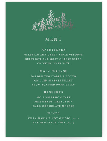This is a portrait illustrative, simple and minimalist, green, white, silver Menus by Bethan called Golden Pines with Foil Pressed printing on Signature in Classic Flat Card format. Give guests a sneak peek of the meal to come with a ...