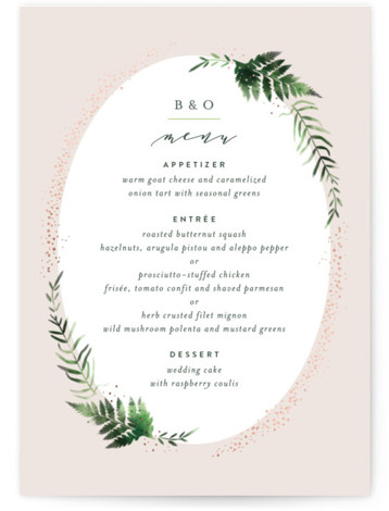 This is a botanical, pink, rosegold Menus by Kristie Kern called Sparkling Ferns with Foil Pressed printing on Signature in Classic Flat Card format. Give guests a sneak peek of the meal to come with a beautiful foil pressed menu, ...