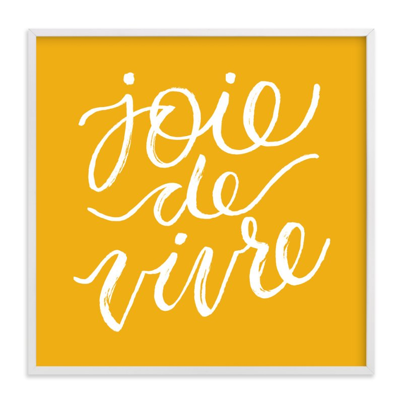"""joie de vivre lettering"" - Art Print by Sam Dubeau in beautiful frame options and a variety of sizes."