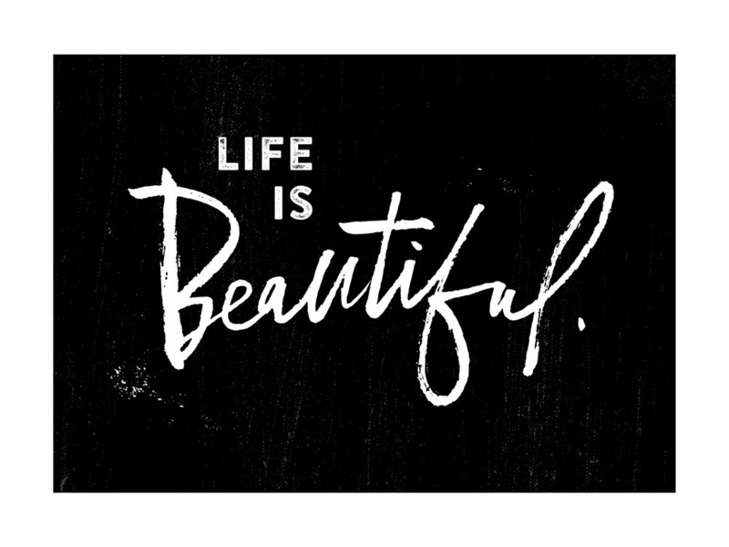 Life is Beautiful. Wall Art Prints by Stacy Kron | Minted