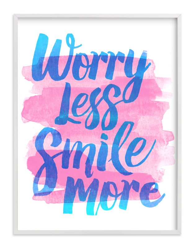 """Worry Less"" - Art Print by Jessie Steury in beautiful frame options and a variety of sizes."