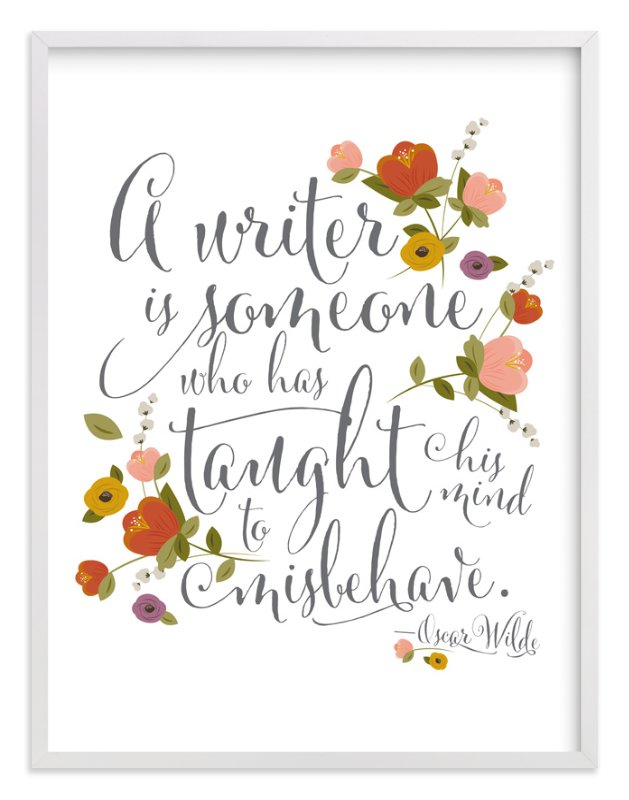 """""""A writer is..."""" - Art Print by Kellie Medivitz in beautiful frame options and a variety of sizes."""