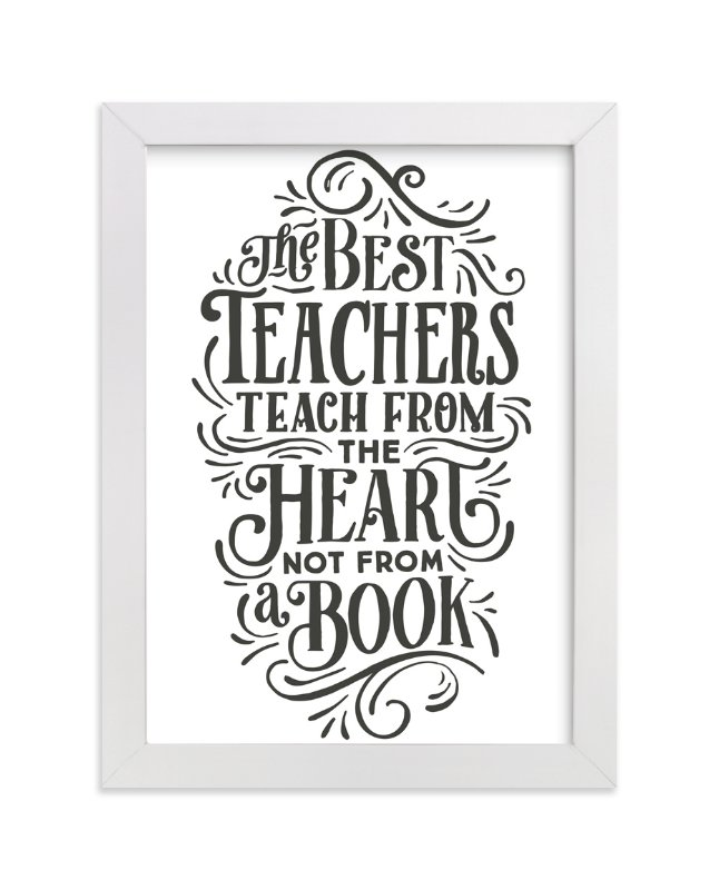 """""""Best Teacher"""" - Art Print by Jessie Steury in beautiful frame options and a variety of sizes."""