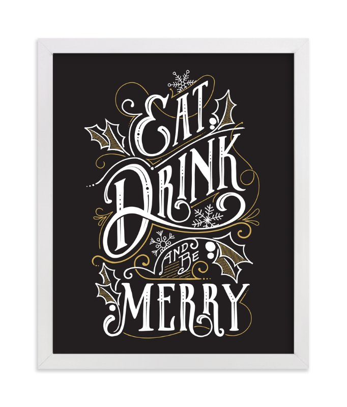 """""""Eat, Drink and be Merry Holiday"""" - Art Print by GeekInk Design in beautiful frame options and a variety of sizes."""