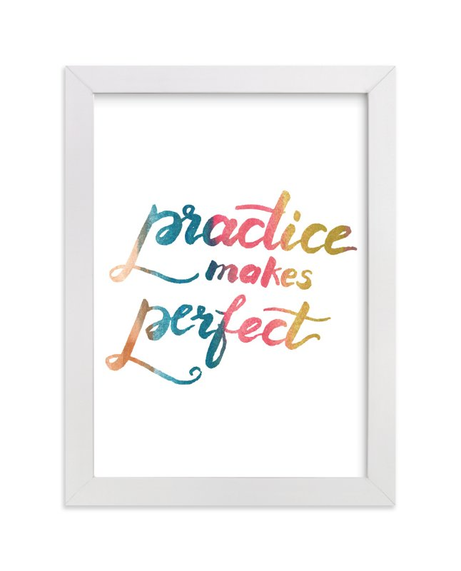 """makes perfect"" - Art Print by aticnomar in beautiful frame options and a variety of sizes."