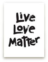 Live Love Matter by Aimee Siberon