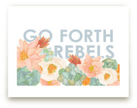 Go Forth Rebels Blooms by Kate Wong
