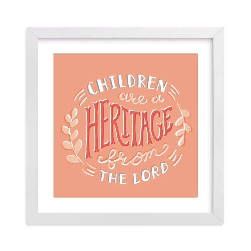 """""""Children are a Heritage"""" - Art Print by Frooted Design in beautiful frame options and a variety of sizes."""