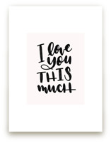 I Love You This Much by Leah Bisch