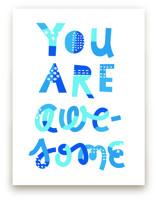 You Are Awesome by Ariel Rutland