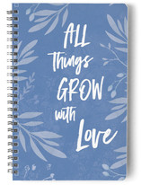 All Things Grow With Lo... by Debb W