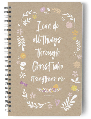 Christ Who Strengthens Me Notebook Self-Launch Notebook