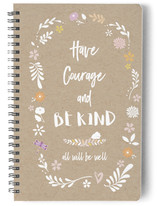 HAVE COURAGE AND BE KIN... by Debb W