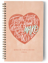 This is a orange journal by Carrie ONeal called Tough Times with standard printing on premium cover stock in notebook.