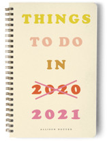 This is a yellow journal by Yours Madly called Things to do...next year with standard printing on premium cover stock in notebook.