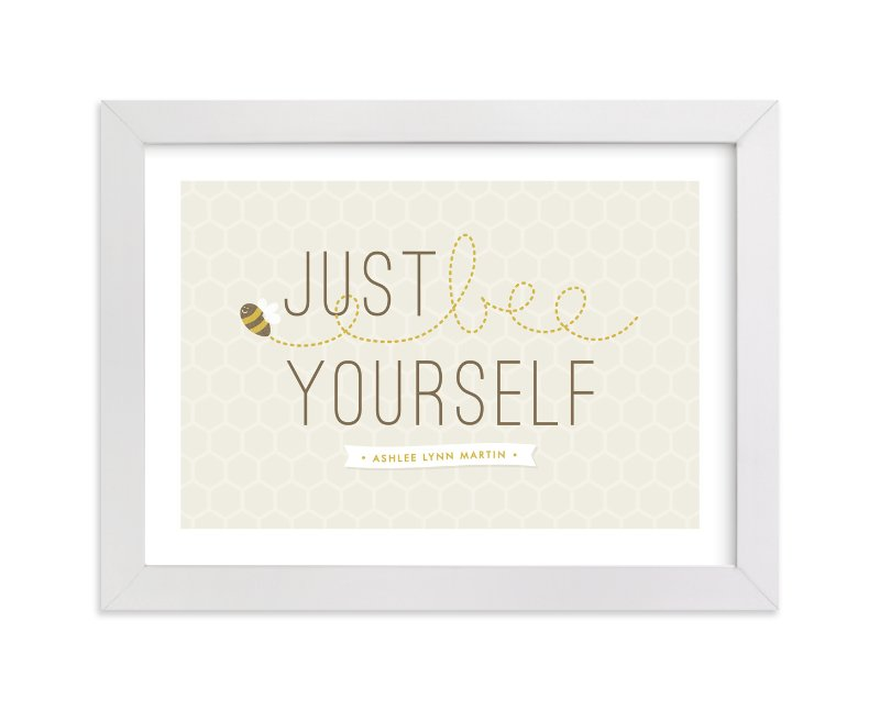 """""""Bee Yourself"""" - Nursery Custom Art Print by Amber Barkley in beautiful frame options and a variety of sizes."""