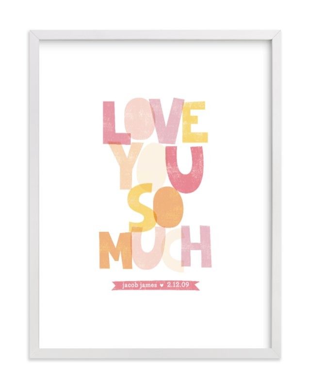 This is a pink nursery wall art by Robin Ott called Love You So Much with standard.
