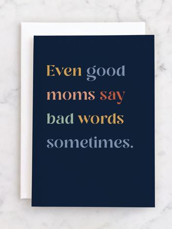 Good Mom Bad Words
