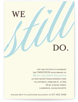 This is a blue party invitation by Letter19Design called We Still Do printing on signature.