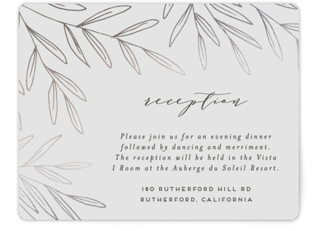 This is a grey, silver Reception Cards by Everett Paper Goods called Olive Frame with Foil Pressed printing on Signature in Card Flat Card format. This wedding invitation features a unique, asymmetrical composition and whimsical hand drawn, foiled olive branches. ...