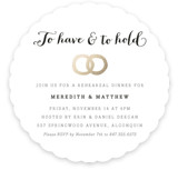 This is a gold rehearsal dinner invitation by Erin Deegan called Have & Hold with standard printing on signature in standard.