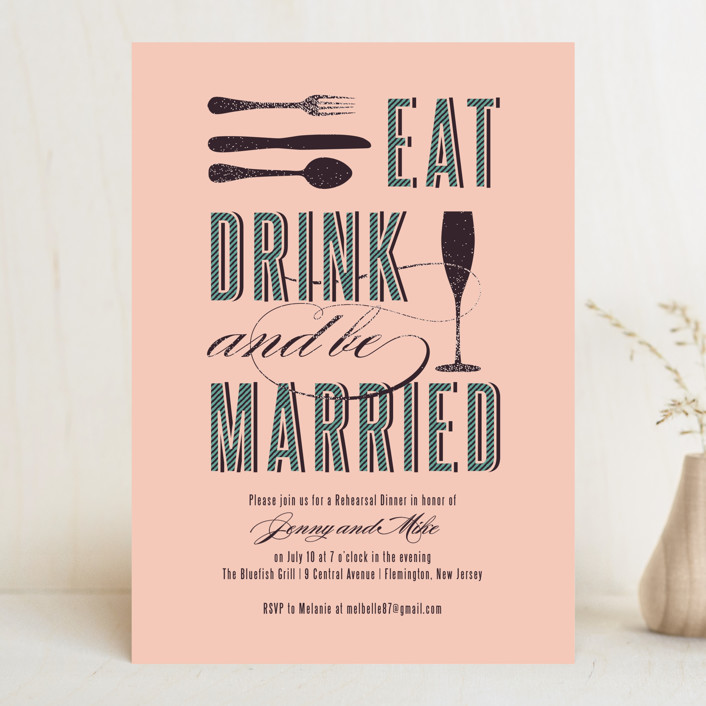 """Eat, Drink, and Be Married"" - Modern Rehearsal Dinner Invitations in Blush by Serenity Avenue."