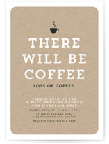This is a brown rehearsal dinner invitation by Lea Delaveris called There will be coffee with standard printing on signature in standard.