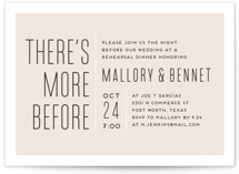 This is a beige rehearsal dinner invitation by Kaydi Bishop called There's More Before with standard printing on signature in standard.