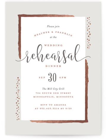This is a grey, rosegold Rehearsal Dinner Invitations by Michelle Taylor called Gilded Edge with Foil Pressed printing on Signature in Classic Flat Card format. This rehearsal dinner invitation features foil edges framing, simple clean typography.