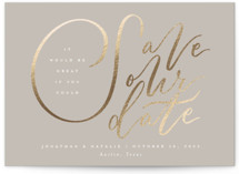 This is a brown foil stamped save the date card by Jackie Crawford called It would be Great with foil-pressed printing on signature in grand.