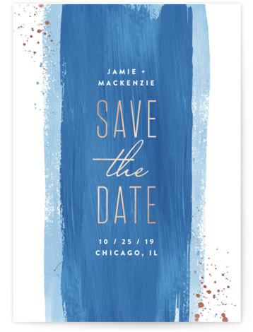This is a portrait painterly, blue Save the Dates by Hooray Creative called Sweeping Brush Stroke with Foil Pressed printing on Signature in Classic fold over (blank inside) format. Painterly brush strokes, modern type and foil accents!