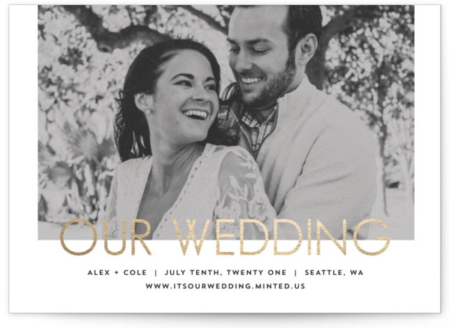 This is a landscape minimalist, modern, simple, white Save the Dates by AK Graphics called Our Wedding with Foil Pressed printing on Signature in Classic Flat Card format. A simple announcement for the modern couple.