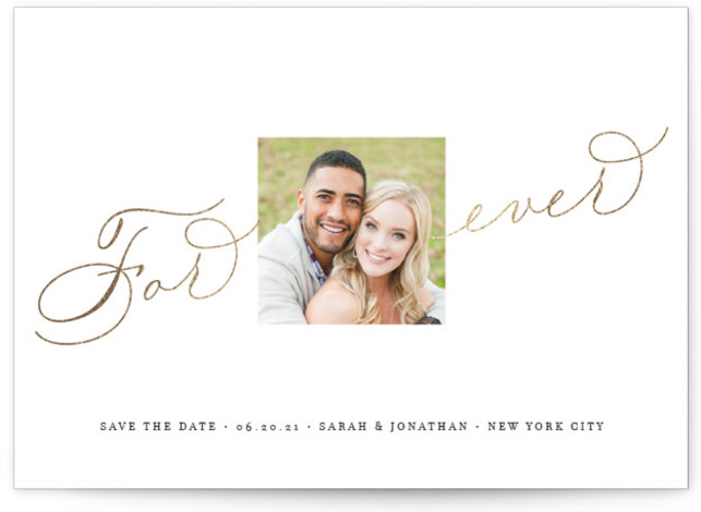 This is a designy, white Save the Dates by Kimberly FitzSimons called Forever After with Foil Pressed printing on Signature in Classic Flat Card format. A simple and minimalist save the date card with beautiful type.