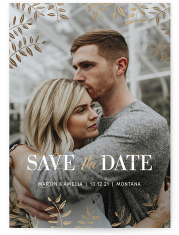 This is a portrait botanical, gold, white Save the Dates by Nella Designs called Foiled Leaves with Foil Pressed printing on Smooth Signature in Classic Flat Card format. This elegant save the date photo card features hand illustrated gold foil ...