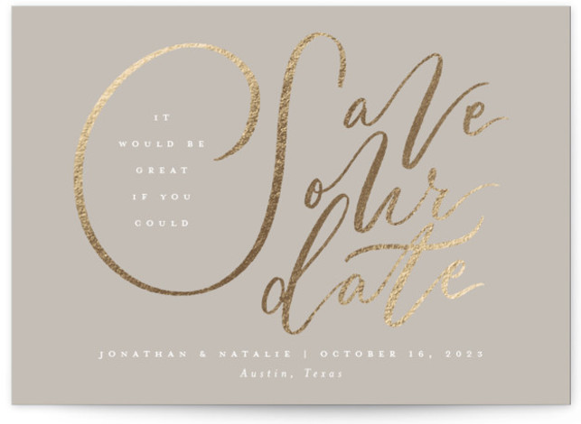 It Would Be Great Foil-Pressed Save The Date Cards