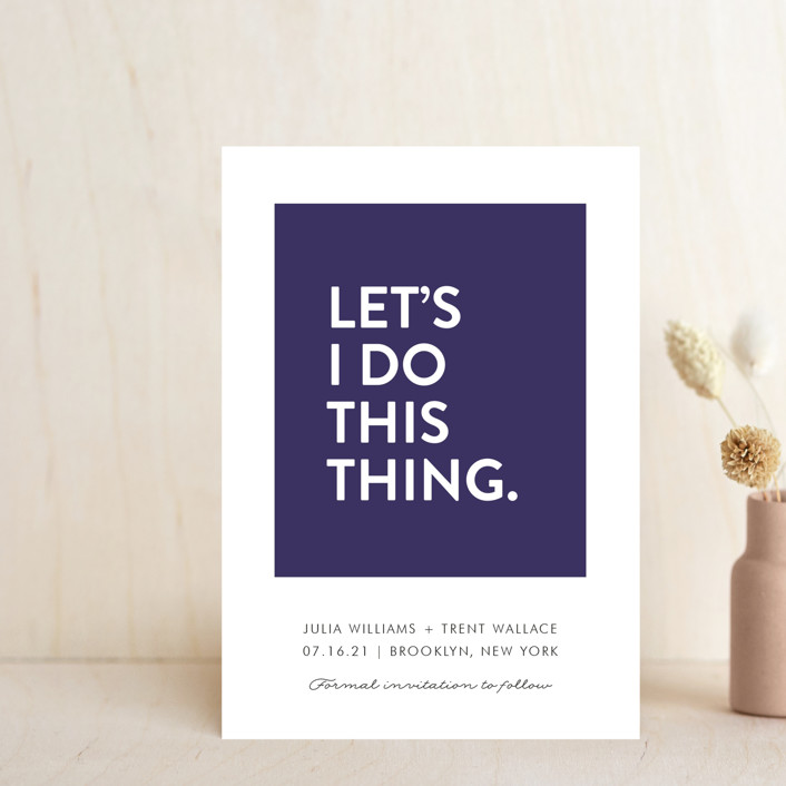 """Let's I Do This Thing"" - Save The Date Petite Cards in Royal by Ellis."